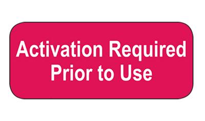 Activation Required Prior to Use label