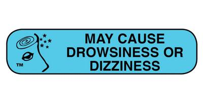 """MAY CAUSE DROWSINESS OR DIZZINESS"" 1-9/16"" x 3/8"" 1000/box"